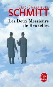 Eric-Emmanuel Schmitt - Les deux messieurs de Bruxelles.