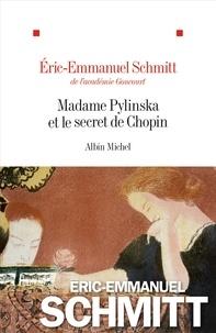 Eric-Emmanuel Schmitt et Éric-Emmanuel Schmitt - Madame Pylinska et le secret de Chopin.