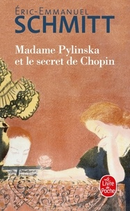 Eric-Emmanuel Schmitt - Madame Pylinska et le secret de Chopin.
