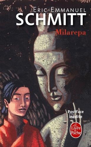 Eric-Emmanuel Schmitt - Milarepa - Suivi de Ce que le bouddhisme nous apporte....