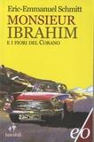 Eric-Emmanuel Schmitt - Monsieur Ibrahim e i fiori del Corano.