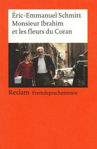 Téléchargement gratuit du fichier pdf ebook Monsieur Ibrahim et les fleurs du Coran 9783150091180 par Eric-Emmanuel Schmitt iBook ePub FB2 in French
