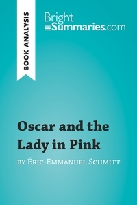 Eric-Emmanuel Schmitt - Oscar and the lady in pink.