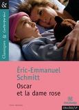 Eric-Emmanuel Schmitt - Oscar et la dame rose.