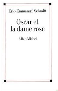 Livres gratuits télécharger des livres audio Oscar et la dame rose in French 9782226135025 par Eric-Emmanuel Schmitt