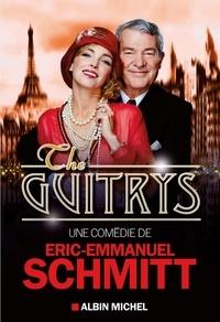 Eric-Emmanuel Schmitt et Éric-Emmanuel Schmitt - The Guitrys.