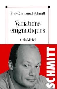 Eric-Emmanuel Schmitt et Éric-Emmanuel Schmitt - Variations énigmatiques.