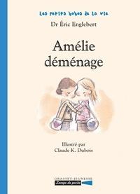Eric Englebert et Claude K. Dubois - Amélie déménage.