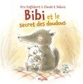 Eric Englebert et Claude-K Dubois - Bibi et le secret des doudous.