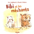 Eric Englebert et Claude-K Dubois - Bibi et les méchants.