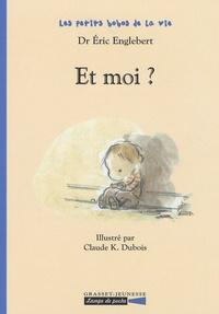 Eric Englebert - Et moi ?.