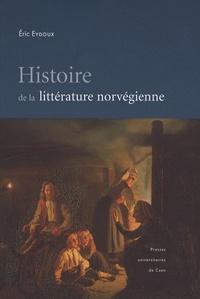 Eric Eydoux - Histoire de la littérature norvégienne.