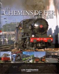 Eric Fauguet - Les chemins de fer touristiques.