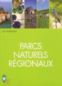 Eric Fauguet - Les itinéraires parcs naturels régionaux.