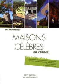 Eric Fauguet - Maisons célèbres en France.
