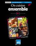Eric Fauguet - On cuisine ensemble.