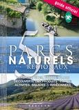 Eric Fauguet et Olivier Wright - Parcs naturels régionaux.