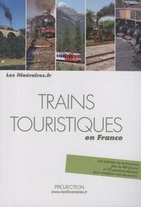 Eric Fauguet - Trains touristiques en France.