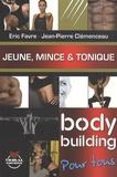 Eric Favre et Jean-Pierre Clémenceau - Bodybuilding - Jeune, mince & tonique.