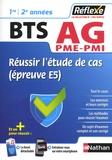 Eric Favro et Marianne Greffe-Guimard - Réussir l'étude de cas (épreuve E5) BTS Assistant de gestion PME-PMI, 1re et 2e années.