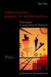 Eric Fay - Information, parole et délibération - L'entreprise et la question de l'homme.