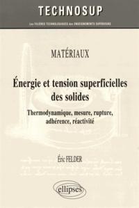 Deedr.fr Energie et tension superficielles des solides - Thermodynamique, mesure, rupture, adhérence, réactivité Image