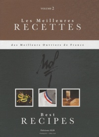 Eric Fénot - Les meilleures recettes des meilleurs ouvriers de France - Tome 2, bilingue français-anglais.