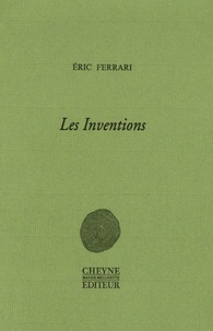 Eric Ferrari - Les Inventions.