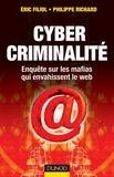 Eric Filiol et Philippe Richard - Cybercriminalité - Enquête sur les mafias qui envahissent le web.