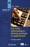 Eric Filiol - Les virus informatiques : théorie, pratique et applications. 1 Cédérom