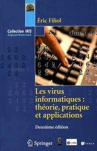 Les virus informatiques : théorie, pratique et applications - Eric Filiol |