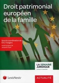 Eric Fongaro - Droit patrimonial européen de la famille.