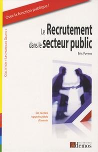 Eric Forens - Le recrutement dans le secteur public.