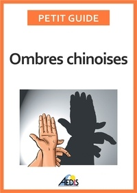 Eric Foret et Bruno Leprieur - Ombres chinoises.