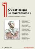 Eric Fotorino - Qu'est-ce que le macronisme ?.