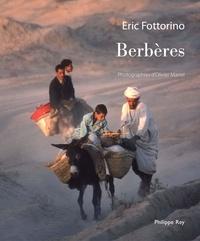 Eric Fottorino - Berbères.