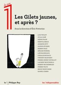 Eric Fottorino - Les Gilets jaunes, et après ?.