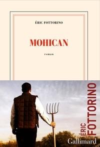Eric Fottorino - Mohican.