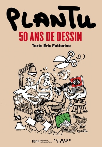 Eric Fottorino et  Plantu - Plantu, 50 ans de dessin.