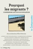 Eric Fottorino - Pourquoi les migrants ? - Comprendre les flux de population.