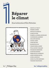 Eric Fottorino - Réparer le climat.