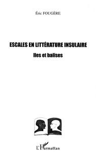 Escales en littérature insulaire - Iles et balises.pdf