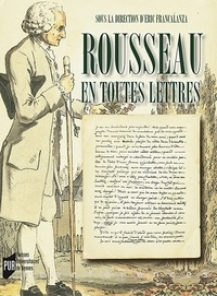 Rousseau en toutes lettres - Actes du colloque de Brest, 22-24 mars 2012.pdf