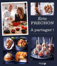 Eric Frechon - A partager !.