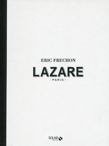 Eric Frechon - Lazare - Paris.
