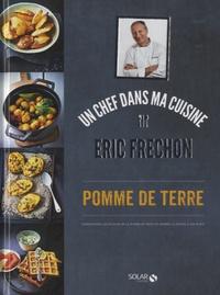 Eric Frechon - Pomme de terre.