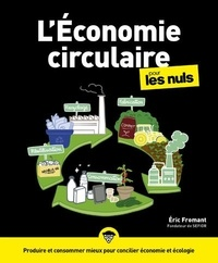 Eric Fromant - L'Economie circulaire pour les Nuls.