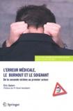 Eric Galam - L'erreur médicale, le burnout et le soignant - De la seconde victime au premier acteur.