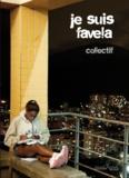 Eric Garault - Je suis favela.