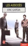 Eric Garcia - Les associés.
